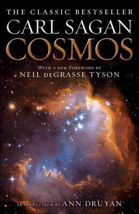 Cosmos By Sagan, Carl/ Tyson, Neil deGrasse (FRW)/ Druyan, Ann (INT)