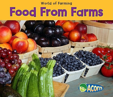 Food from Farms By Dickmann, Nancy